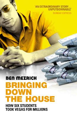 Bringing Down The House - Ben Mezrich