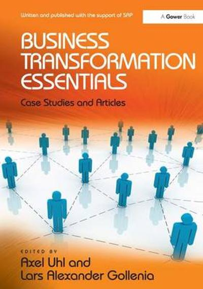Business Transformation Essentials - Axel Uhl