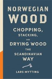 Norwegian wood - Lars Mytting Robert Ferguson
