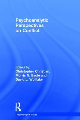 Psychoanalytic Perspectives on Conflict - Christopher Christian