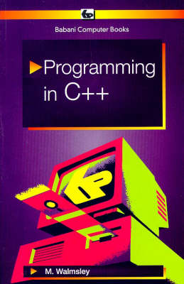 Programming in C++ - Mark Walmsley