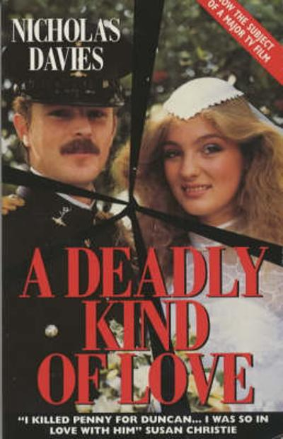 A Deadly Kind of Love - Nicholas Davies