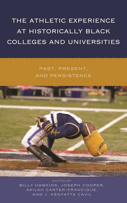 The Athletic Experience at Historically Black Colleges and Universities - Billy Hawkins