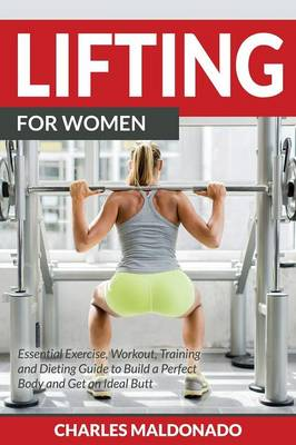 Lifting for Women - Charles Maldonado