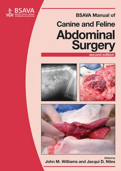 BSAVA Manual of Canine and Feline Abdominal Surgery - John M. Williams