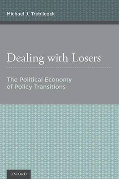 Dealing with Losers - Michael J. Trebilcock