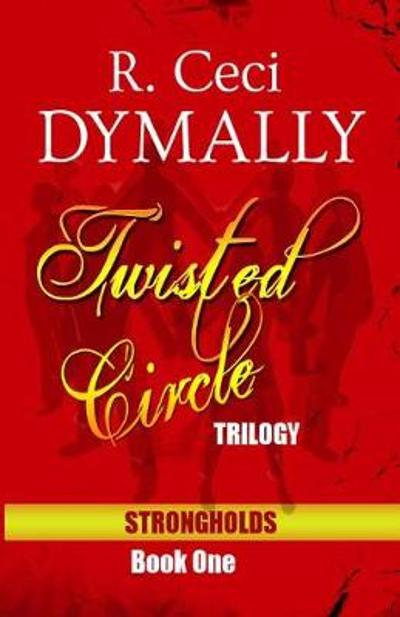 Twisted Circle - R Ceci Dymally