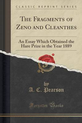The Fragments of Zeno and Cleanthes - A C Pearson
