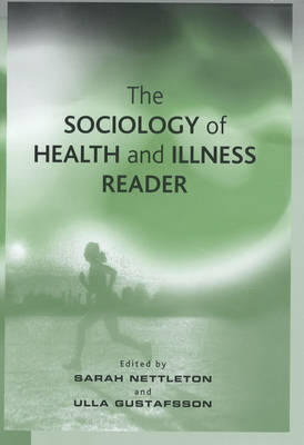 The Sociology of Health and Illness Reader - Sarah Nettleton