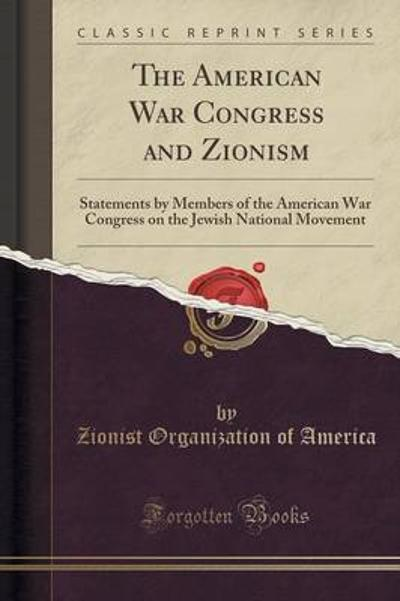 The American War Congress and Zionism - Zionist Organization of America
