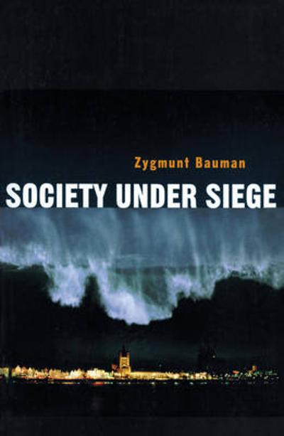 Society under Siege - Zygmunt Bauman