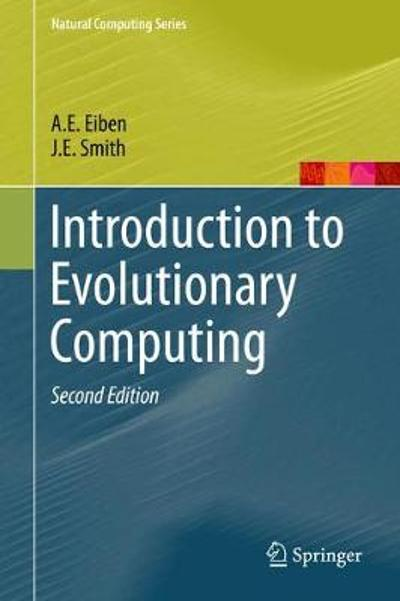 Introduction to Evolutionary Computing - A. E. Eiben
