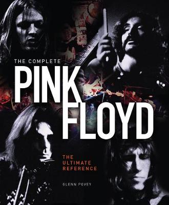 The Complete Pink Floyd - Glenn Povey