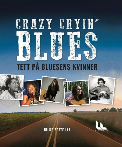 Crazy cryin' blues - Hilde Beate Lia