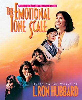 The Emotional Tone Scale - L. Ron Hubbard