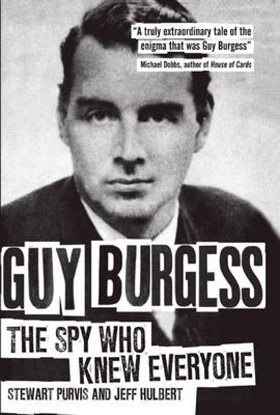 Guy Burgess - Stewart Purvis