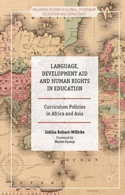 Language, Development Aid and Human Rights in Education - Zehlia Babaci-Wilhite