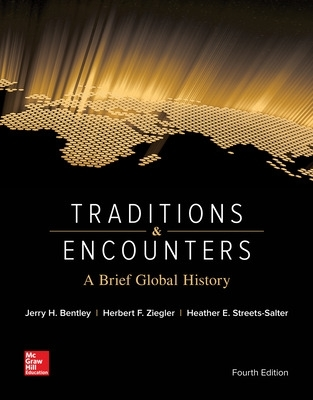 Traditions & Encounters: A Brief Global History - Jerry H. Bentley