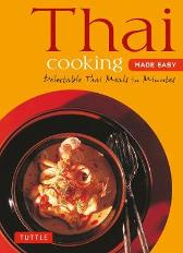 Thai Cooking Made Easy - Periplus Editors