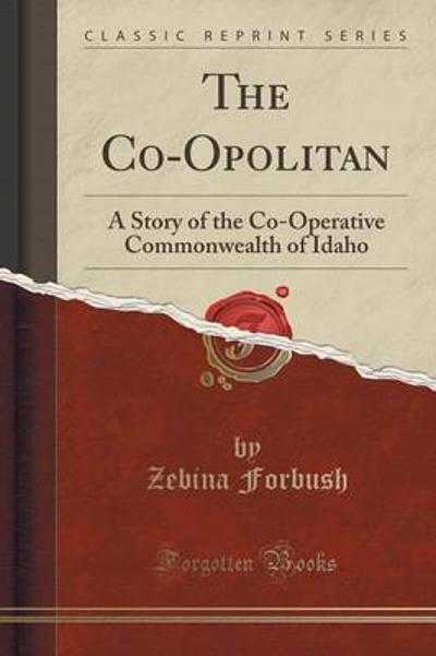 The Co-Opolitan - Zebina Forbush