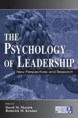 The Psychology of Leadership - David M. Messick