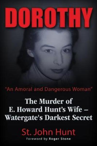 "Dorothy, ""An Amoral and Dangerous Woman"" - St. John Hunt"