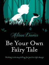 Be Your Own Fairy Tale - Alison Davies