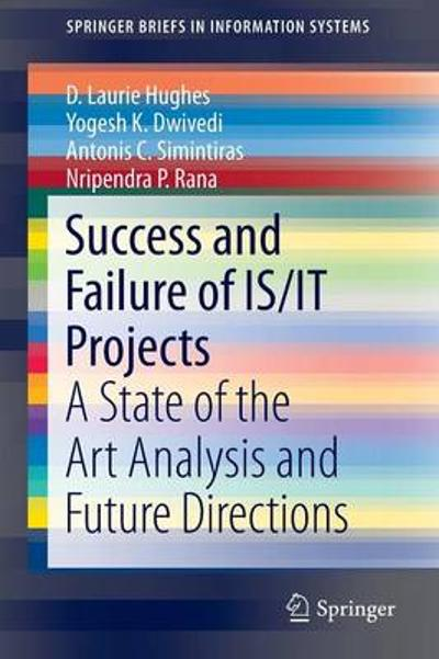 Success and Failure of IS/IT Projects - D. Laurie Hughes