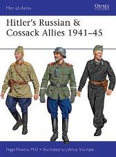 Hitler's Russian & Cossack Allies 1941-45 - Nigel Thomas Johnny Shumate