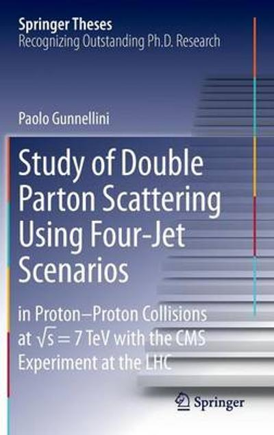 Study of Double Parton Scattering Using Four-Jet Scenarios - Paolo Gunnellini