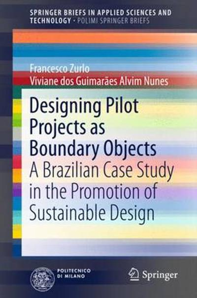 Designing Pilot Projects as Boundary Objects - Francesco Zurlo