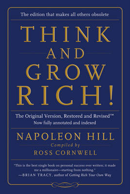 Think and Grow Rich! - Napoleon Hill