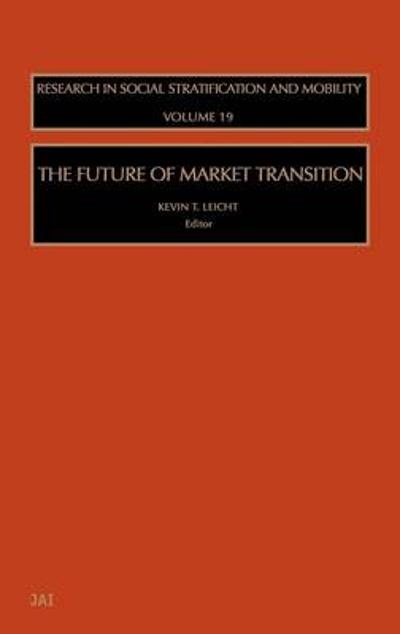 The Future of Market Transition - Kevin T Leicht