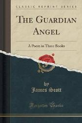 The Guardian Angel - James Scott