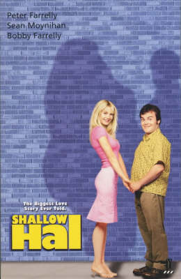 Shallow Hal - Peter Farrelly