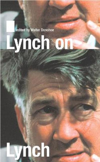 Lynch on Lynch - David Lynch