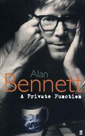 A Private Function - Alan Bennett