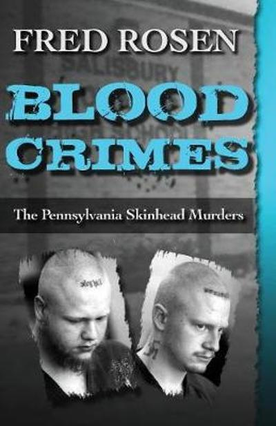 Blood Crimes - Fred Rosen