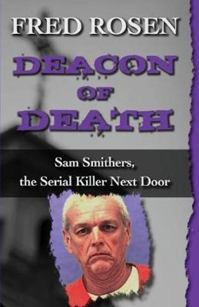 Deacon of Death - Fred Rosen