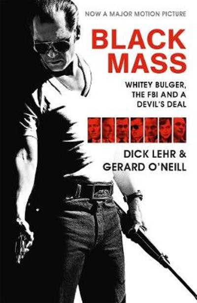 Black Mass - Dick Lehr