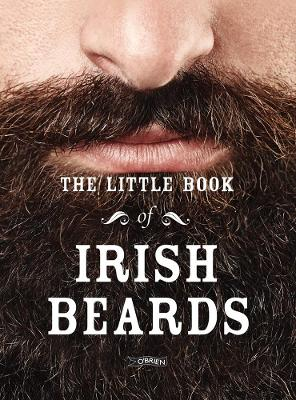 The Little Book of Irish Beards - The Five O'Clock Shadows