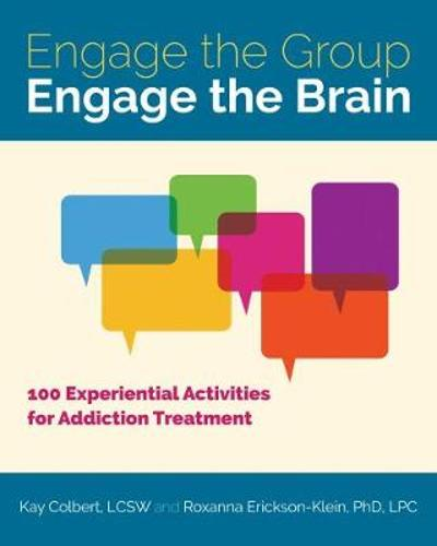 Engage the Group, Engage the Brain - Kay Colbert