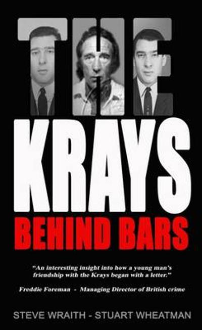 The Krays Behind Bars - Stuart Wheatman