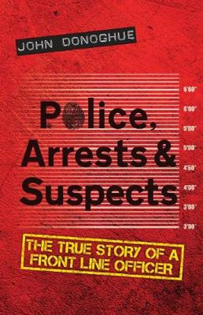 Police, Arrests & Suspects - John Donoghue