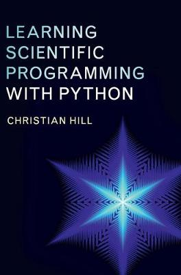 Learning Scientific Programming with Python - Christian Hill