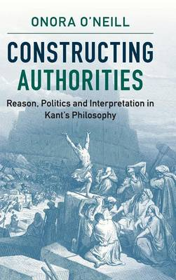 Constructing Authorities - Onora O'Neill