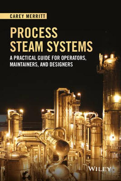Process Steam Systems - Carey Merritt