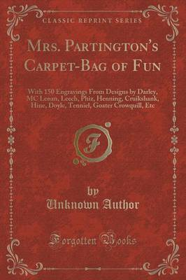 Mrs. Partington's Carpet-Bag of Fun - Unknown Author
