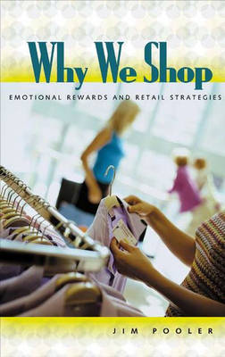 Why We Shop - Jim Pooler