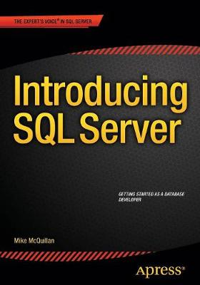 Introducing SQL Server - Mike McQuillan